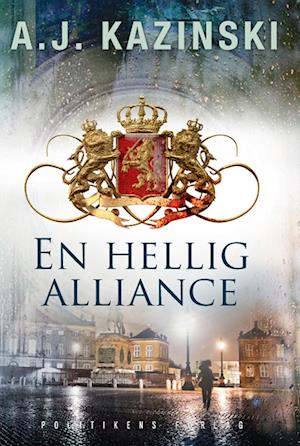 En hellig alliance af A J Kazinski