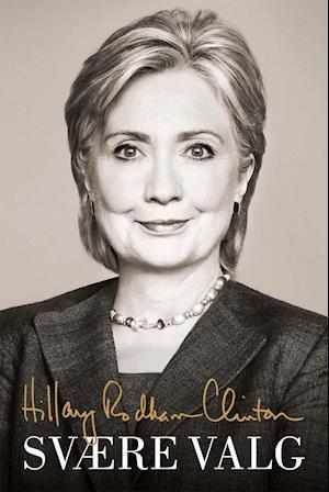 Svære valg af Hillary Clinton