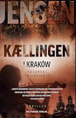 Kællingen i Kraków (Kazanski-trilogien, nr. 1)