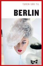 Turen går til Berlin (Politikens rejsebøger - Turen går til)