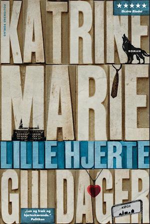 Lille hjerte af Katrine Marie Guldager