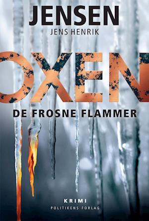 De frosne flammer af Jens Henrik Jensen