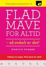 Flad mave for altid - træningsprogrammer af Birgitte Nymann