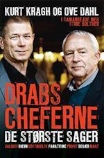 Drabscheferne - de største sager af Stine Bolther, Ove Dahl, Kurt Kragh
