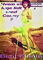 Hvem vil lege lidt med Conny