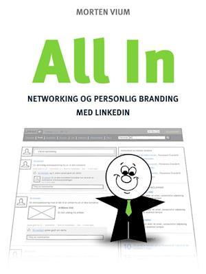 All In - Networking og Personlig Branding med LinkedIn af Morten Vium