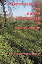 KRIMINOVELLER og ANDRE HISTORIER til gys og hygge