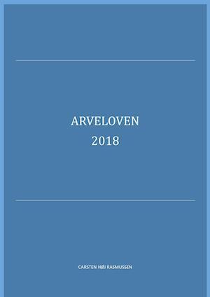 Arveloven 2016 af Carsten Høj Rasmussen