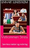 Sådan overlever du uddannelsen - Velkommen Stress af Lennart Lundstrøm