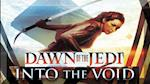Star wars, Dawn of the Jedi Into the Void