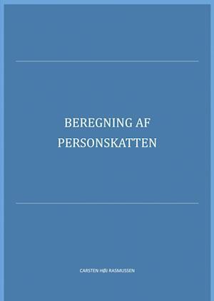 Beregning af personskatten af Carsten Høj Rasmussen