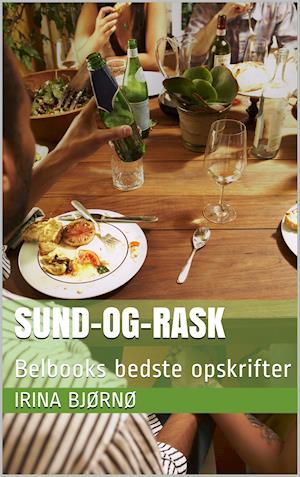 Sund-Og-Rask af Irina Bjørnø