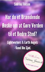 Lightworkers & Earth Angels - Kend Din Sjæl