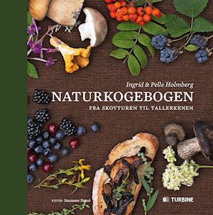 Naturkogebogen af Ingrid, Pelle Holmberg