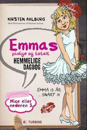 Emmas pinlige og totalt hemmelige dagbog af Kirsten Ahlburg