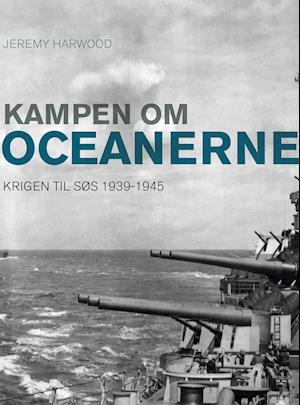 Kampen om oceanerne af Jeremy Harwood