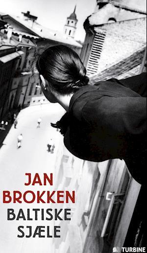 Baltiske sjæle af Jan Brokken