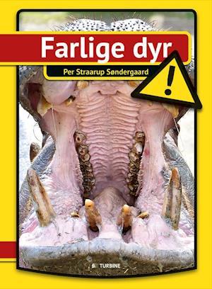 Farlige dyr af Per Straarup Søndergaard