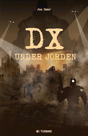 DX under jorden af Jon Zaar