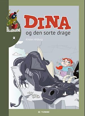 Bog, hardback Dina og den sorte drage af Kirsten Ahlburg