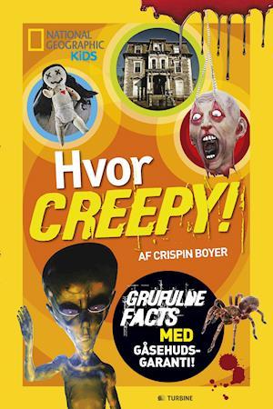 Bog, hæftet Hvor creepy! af Crispin Boyer