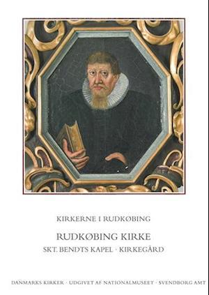 Danmarks kirker. Svendborg Amt. Kirkerne i Rudkøbing af Rikke Ilsted Kristiansen, Niels Jørgen Poulsen