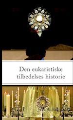 Den eukaristiske tilbedelses historie