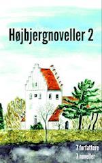 Højbjergnoveller 2
