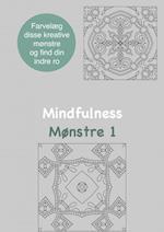 Mindfulness Mønstre 1 Malebog for voksne