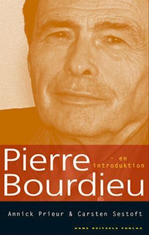 Bog, hæftet Pierre Bourdieu af Annick Prieur