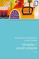 Modeller i socialt arbejde (Socialpædagogisk bibliotek)