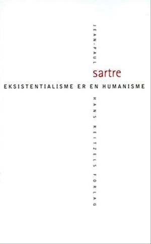 Eksistentialisme er en humanisme af Jean Paul Sartre