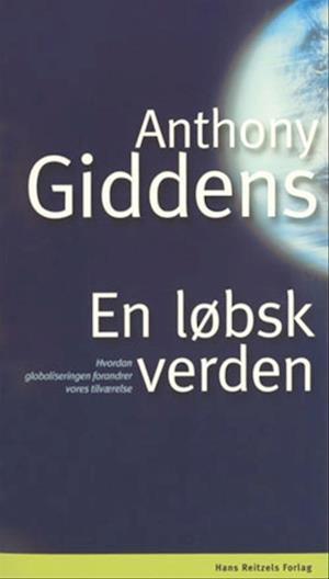 En løbsk verden af Anthony Giddens