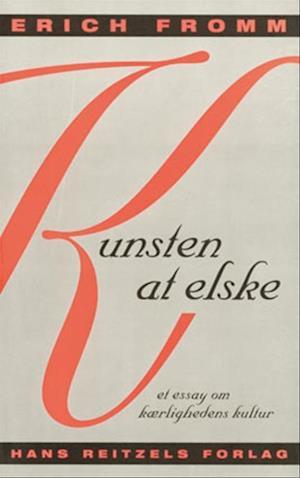 Kunsten at elske af Erich Fromm