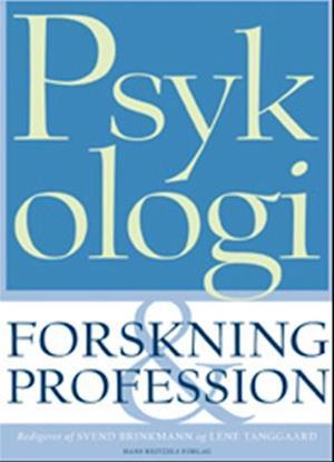 Psykologi: forskning og profession af Seth Chaiklin, Esben Hougaard, Lene Tanggaard