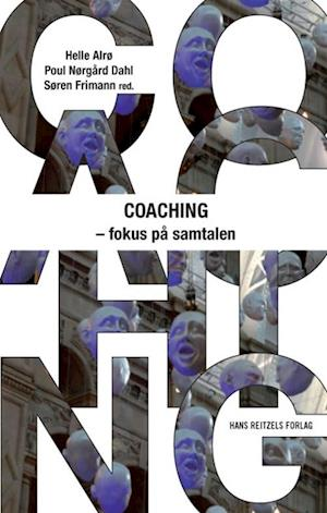 Coaching - fokus på samtalen af Helle Alrø