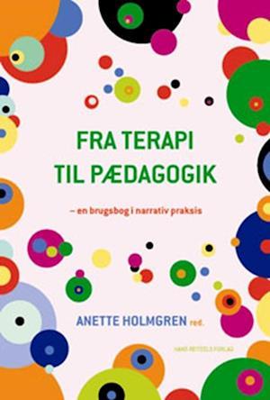 Fra terapi til pædagogik af Anette Holmgren