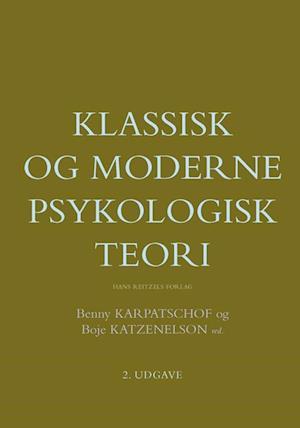 Klassisk og moderne psykologisk teori af Benny Karpatschof