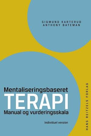 Mentaliseringsbaseret terapi af Sigmund Karterud