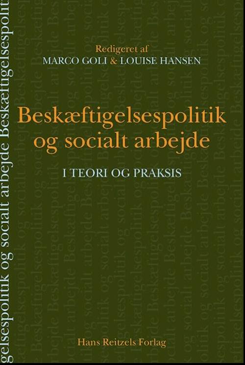 Fabelagtigt Få Beskæftigelsespolitik og socialt arbejde af Bent Greve som bog TU65