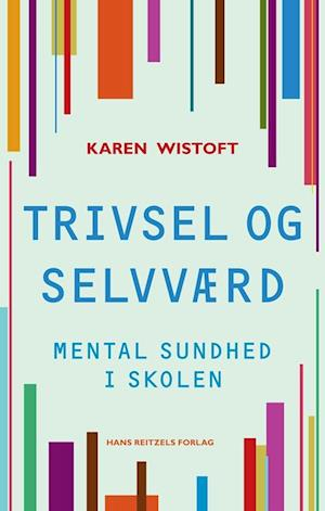 Trivsel og selvværd af Karen Wistoft