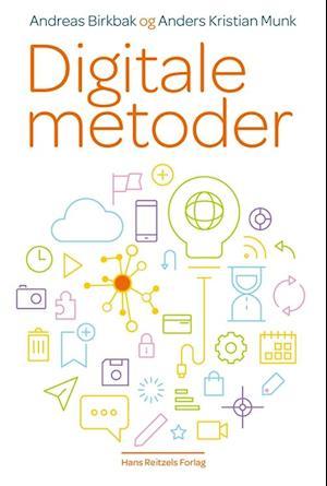 Bog, hæftet Digitale metoder af Anders Kristian Munk, Andreas Birkbak