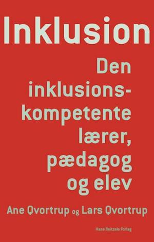 Inklusion af Lars Qvortrup, Ane Qvortrup