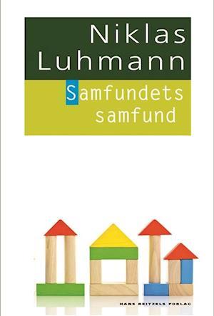 Samfundets samfund af Niklas Luhmann