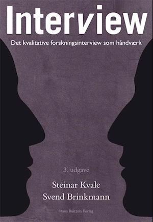 Interview af Steinar Kvale, Svend Brinkmann