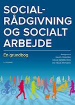 Socialrådgivning og socialt arbejde af Helle Johansen, Louise Hansen, Helle Antczak