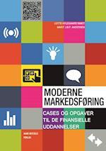 Moderne markedsføring - cases og opgaver til de finansielle uddannelser