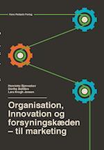 Organisation, innovation og forsyningskæden