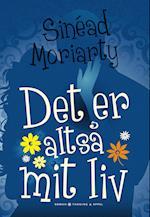 Det er altså mit liv af Sinéad Moriarty