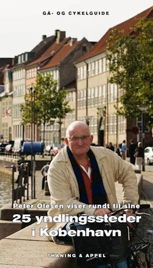 Bog, indbundet Peter Olesen viser rundt til sine 25 yndlingssteder i København af Peter Olesen